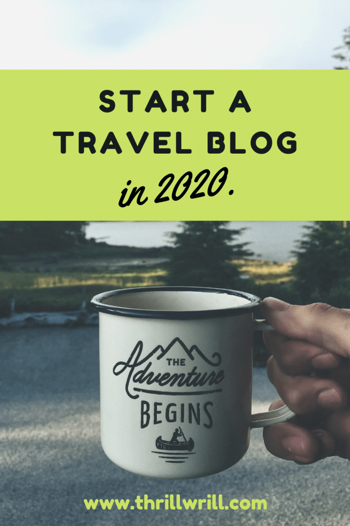 start a travel blog pinterest pin
